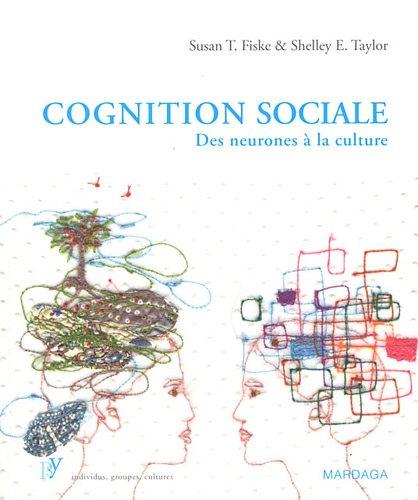 Cognition sociale : Des neurones  la culture