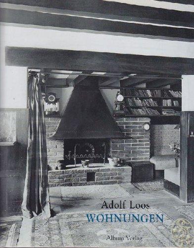 Adolf Loos.Wohnungen. In zeitgenössischen Photographien aus dem Archiv des Architekten. -