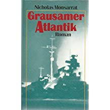 Nicholas Monsarrat: Grausamer Atlantik