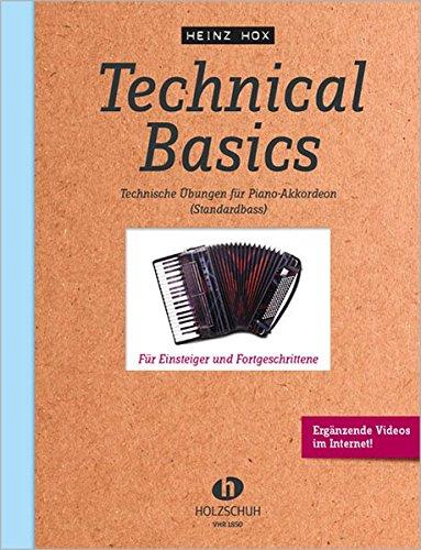 Technical Basics für Akkordeon: Technische Üœbungen für Piano-Akkordeon (Standardbass)