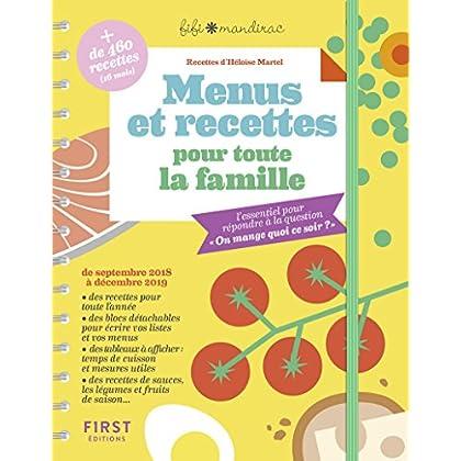 Menus et recettes pour toute la famille - l'essentiel pour répondre à la question 'On mange quoi ce soir?'
