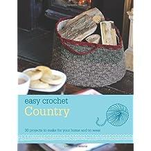Easy Crochet: Country by Nicki Trench (Contributor) (4-Nov-2013) Paperback