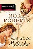Heiße Nächte in Mexiko (New York Times Bestseller Autoren: Romance)