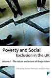 Poverty and Social Exclusion in the UK: The Nature and Extent of the Problem