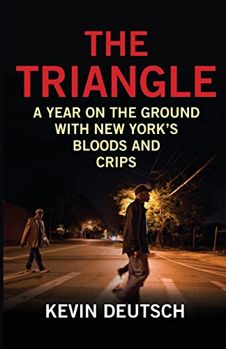 Triangle: A Year on the Ground with New York's Bloods and Crips