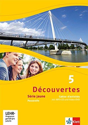 Découvertes 5. Série jaune: Cahier d'activités mit MP3-CD und Video-DVD 5. Lernjahr (Découvertes. Série jaune (ab Klasse 6). Ausgabe ab 2012) (Französisch Lernen Mit Mp3)