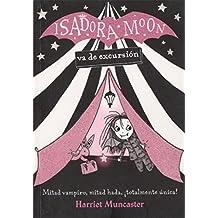 Isadora Moon Va de Excursion/Isadora Moon Goes Camping (Isadora Moon, Book 2)
