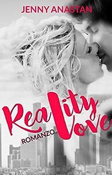 Reality Love di [Anastan, Jenny]
