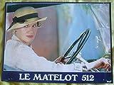 Série publicitaire complète de 12 photos poster couleurs (30 cm x 40 cm) de Le Matelot 512 (1984), film réalisé par René Allio avec Dominique Sanda , Jacques Penot , Bruno Cremer, etc. - Bon état.