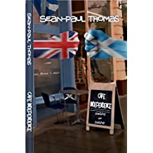 Cafe Independence: Satire or Saltire. A book where Scottish Independence meets a bit of Trainspotting and Pulp Fiction