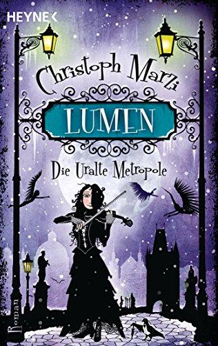 Lumen: die uralte metropole 3 - roman (german edition)