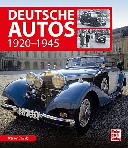 Deutsche Autos: 1920 - 1945