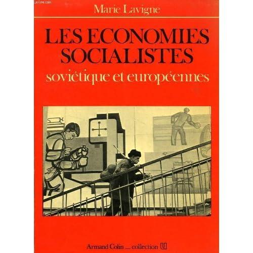 LES ECONOMIES SOCIALISTES SOVIETIQUE ET EUROPEENNES