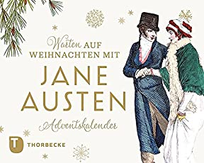 Warten auf Weihnachten mit Jane Austen: Adventskalender