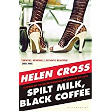Spilt Milk, Black Coffee