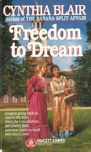 Freedom to Dream by Cynthia Blair (1987-04-12)