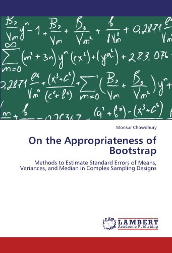 On the Appropriateness of Bootstrap: Methods to Estimate Standard Errors of Means, Variances, and Median in Complex Sampling Designs