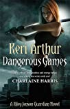 Dangerous Games: Number 4 in series (Riley Jenson Guardian)
