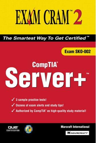 Server+ Certification Exam Cram (Exam SKO-002) (Exam Cram 2) por Marcraft International