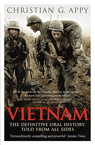 Vietnam: The Definitive Oral History, Told From All Sides