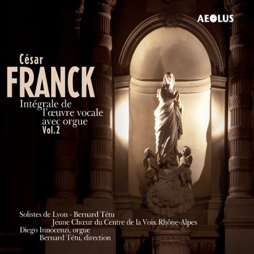 Cesar Franck: The vocal works with organ Vol. 2