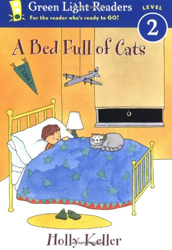 A Bed Full of Cats (Green Light Readers. Level 2)