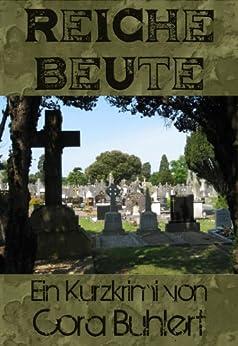 Reiche Beute (German Edition) par [Buhlert, Cora]