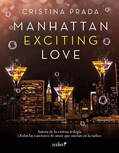 Manhattan Exciting Love (Manhattan Love) (Spanish Edition)