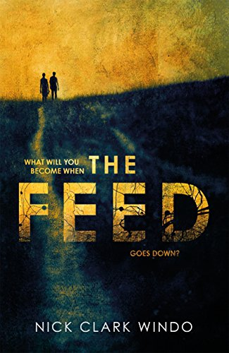 The Feed by [Windo, Nick Clark]