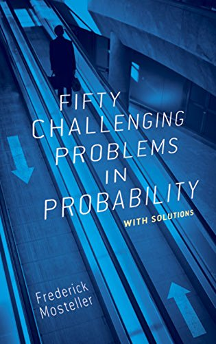 Fifty Challenging Problems in Probability with Solutions (Dover Books on Mathematics) (English Edition) por Frederick Mosteller