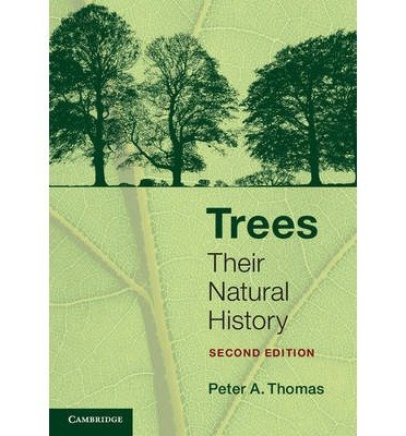 [(Trees: Their Natural History)] [ By (author) Peter A. Thomas ] [June, 2014]