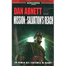Les fantômes de Gaunt : Mission : Salvation's Reach
