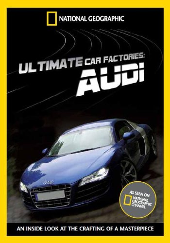 National Geographic - Ultimate Factories - Audi