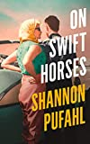 Best Books On Horse Racings - On Swift Horses Review