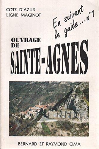 Ouvrage de Sainte-Agnès : S.F.A.M Ligne Maginot -Côte d'Azur