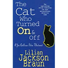 The Cat Who Turned On & Off (The Cat Who… Mysteries, Book 3): A delightful feline crime novel for cat lovers everywhere (The Cat Who...)
