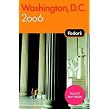 Fodor's 2006 Washington, D.C.