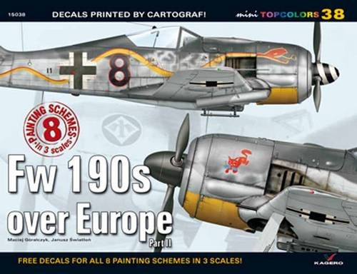 Fw 190s over Europe Part II (Mini Topcolors) por Maciej Goralczyk, Janusz Swiatlon