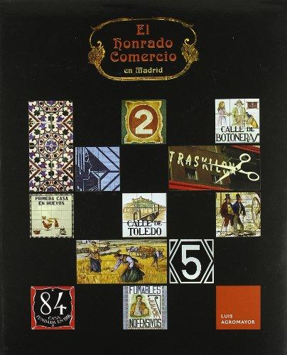 Descargar Libro Honrado comercio en Madrid, el de Luis Agromayor