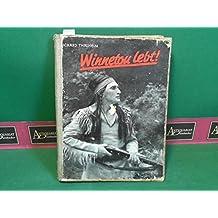 Winnetou lebt...! - Eine Bilderfolge aus den Karl-May-Spielen auf der Rathener Freilichtbühne.