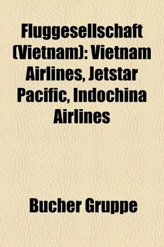 fluggesellschaft-vietnam-vietnam-airlines-jetstar-pacific-indochina-airlines