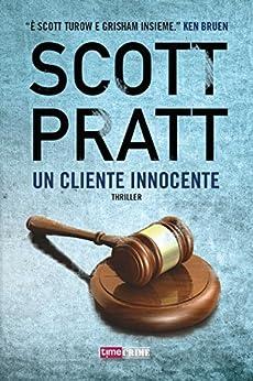 Un cliente innocente (TimeCrime) di [Pratt, Scott]