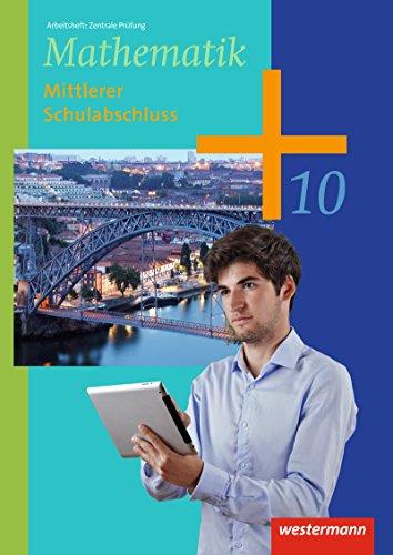 Mathematik - Arbeitshefte Ausgabe 2014 für die Sekundarstufe I: Arbeitsheft Zentrale Prüfung MS-Abschluss
