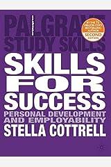 Skills for Success: Personal Development and Employability (Palgrave Study Skills) Paperback