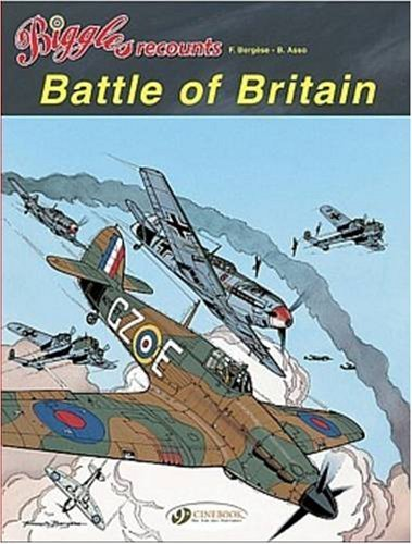 Battle of Britain: Biggles Recounts 2 by Bergese, Francis (2008) Paperback