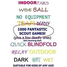 1000 Fantastic Scout Games!