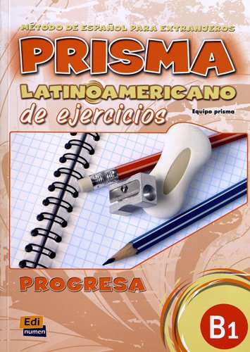 Prisma latinoamericano B1 -L. ejercicios por María Bueno Olivares