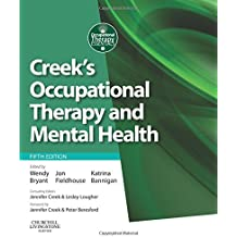 Creek's Occupational Therapy and Mental Health, 5e (Occupational Therapy Essentials)