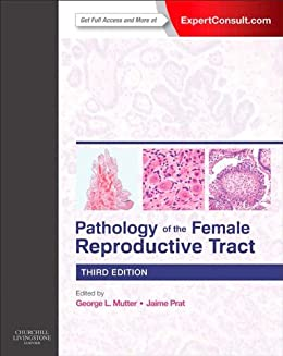 Pathology of the Female Reproductive Tract par [Mutter, George L., Prat, Jaime]