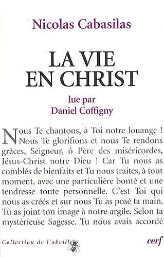 La vie en Christ lue par Daniel Coffigny